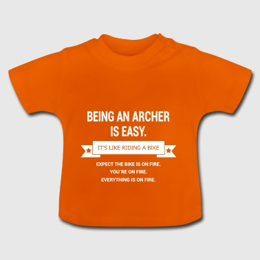 BEING A ARCHER - Baby T-Shirt