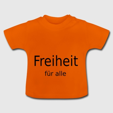 Frihed for alle - Baby T-shirt