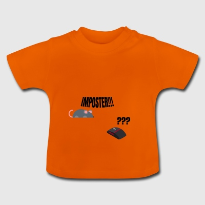 You imposter! - Baby T-Shirt