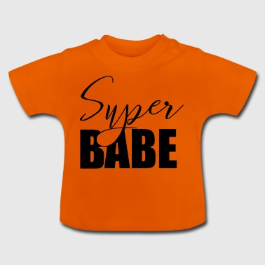 superbabe - Baby T-shirt