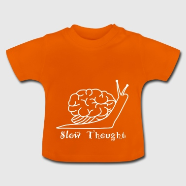 Slow Thought (White) - Baby T-Shirt