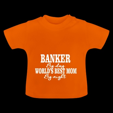 banker by day - Baby T-Shirt