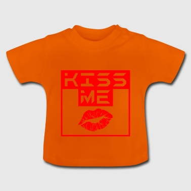 Kiss me - T-shirt Bébé