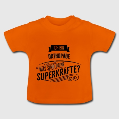 Orthopaede - Baby T-Shirt