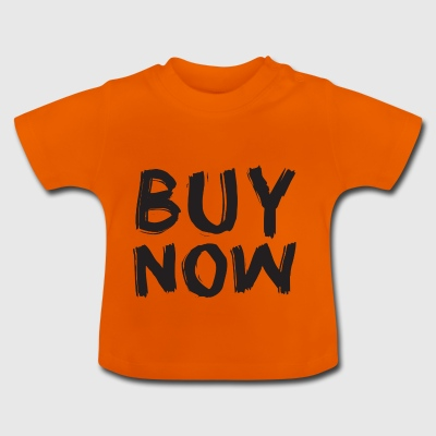 Buy Now - Baby T-Shirt