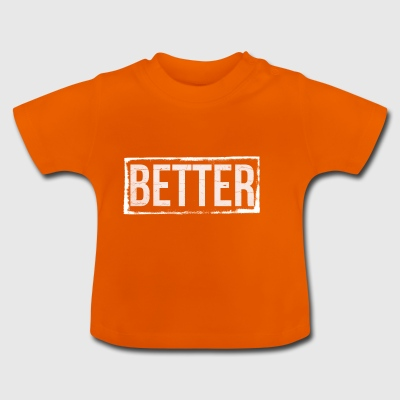 Better USED LOOK - Baby T-Shirt