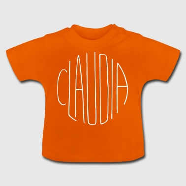 Claudia gave - Baby T-shirt