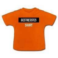 Gestresstes Shirt   Baby T Shirt