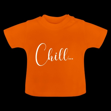 CHILL - T-shirt Bébé