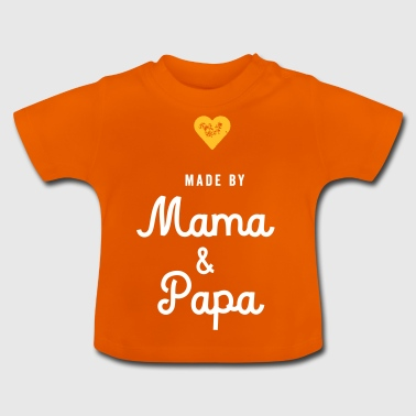 Baby made by mom dad - Baby T-Shirt