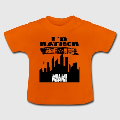 Geschenk Id rather be in Miami - Baby T-Shirt
