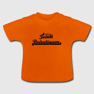 JGA heiraten team party heiraten braeutigam braut - Baby T-Shirt