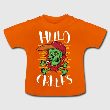 Hallo Creeps - Baby T-Shirt