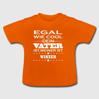 Egal cool vater WINZER - Baby T-Shirt