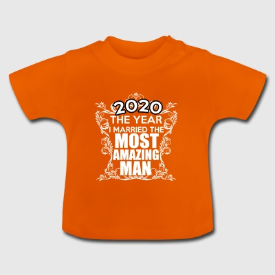 I MARRIED THE2020 - Baby T-Shirt