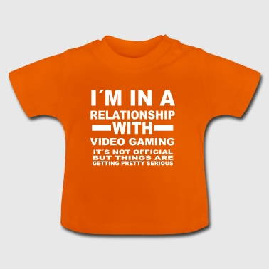 relationship with VIDEO GAMING - Baby T-Shirt