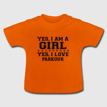 yes geschenk am a girl love bday gift PARKOU - Baby T-Shirt