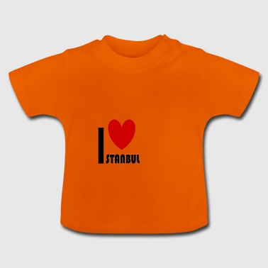 i love istanbul - Baby T-Shirt