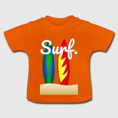 Surf. - Baby T-shirt