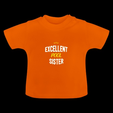 Distressed - EXCELLENT SISTER POOL - T-shirt Bébé