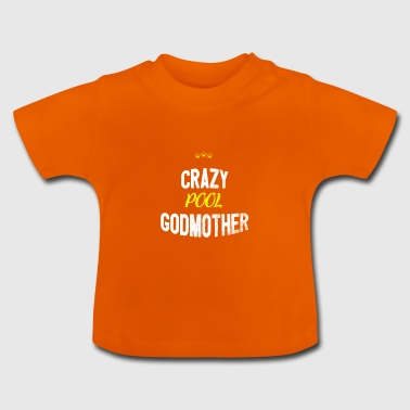 Distressed - CRAZYPOOL GODMOTHER - Baby T-Shirt
