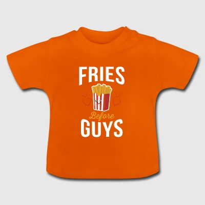 Fries Before Guys Pommes vor Jungs Shirt - Baby T-Shirt