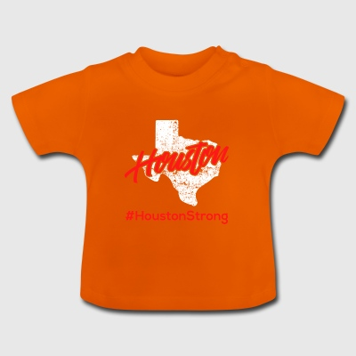 Houston Strong - Baby T-Shirt