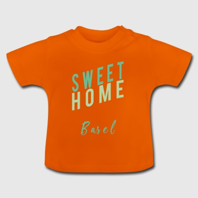 sweet home Basel - Baby T-Shirt