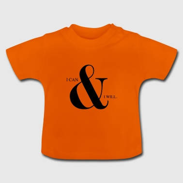 I can & I will | Animal Fashion - Baby T-Shirt