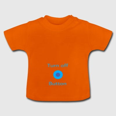 Turn off blau - Baby T-Shirt