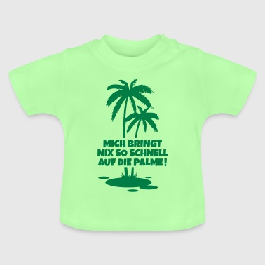 palme spruch humor - Baby T-Shirt