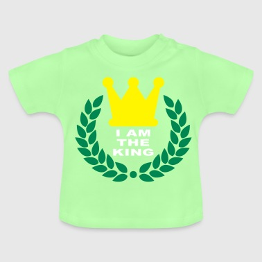 I am the king - T-shirt Bébé