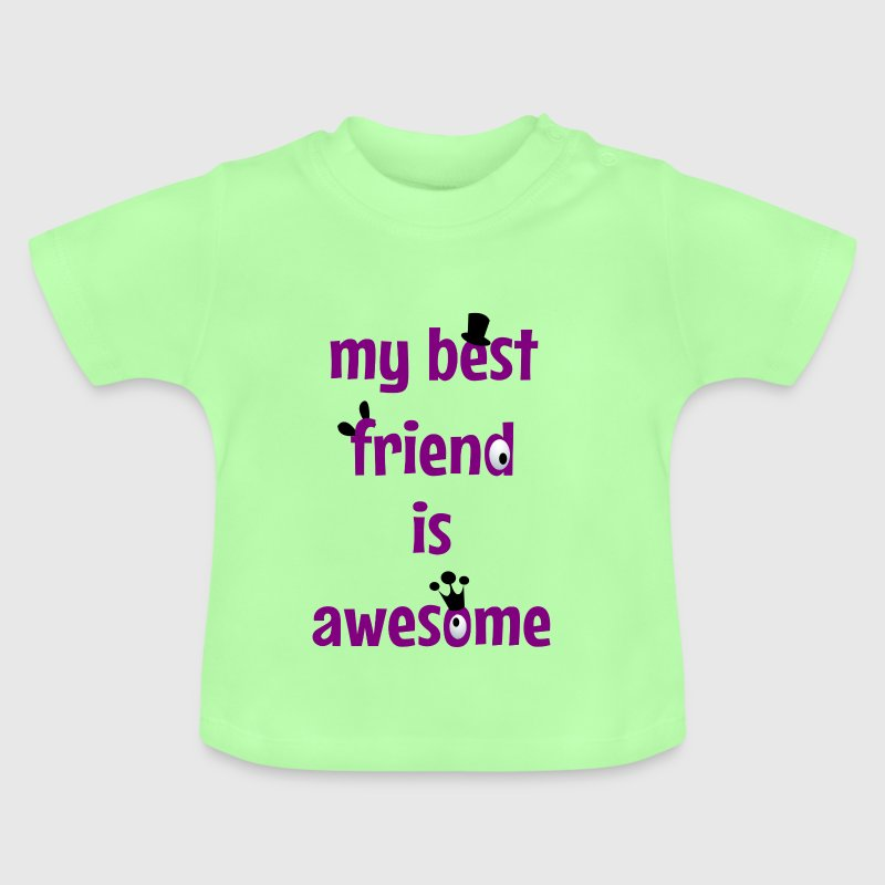 My best friend is awesome - T-shirt Bébé