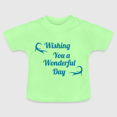 wonderful day - Baby T-Shirt