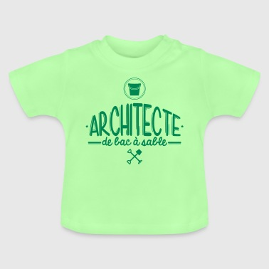 Architecte Bac à Sable - T-shirt Bébé