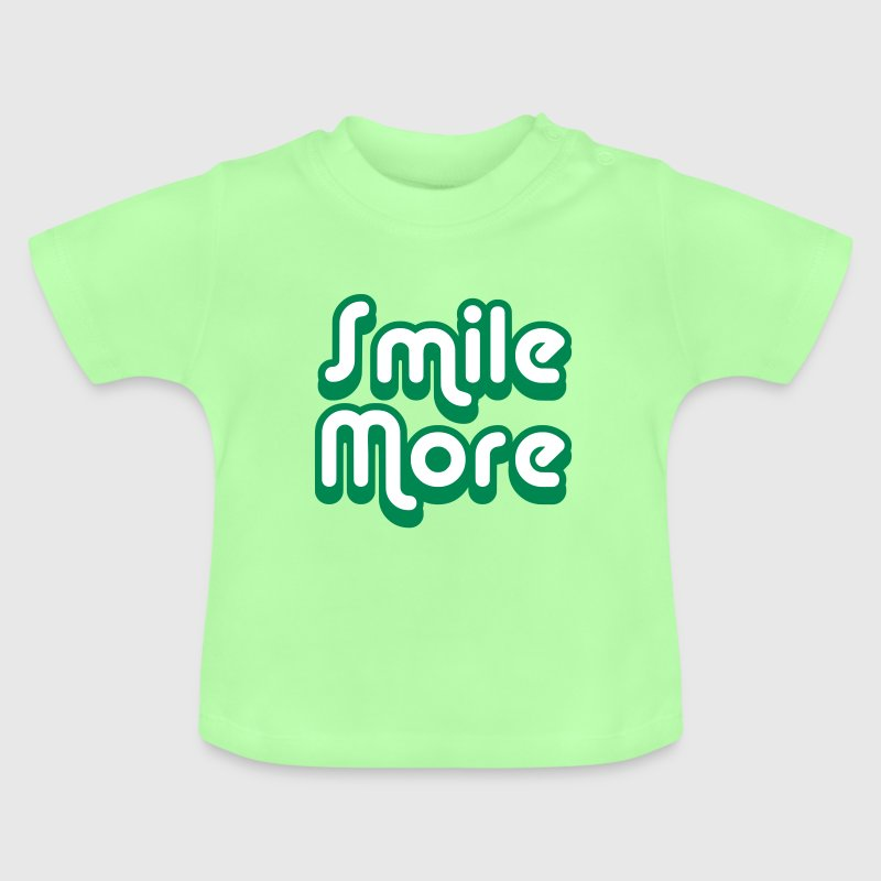 Smile More 2 - Baby T-Shirt