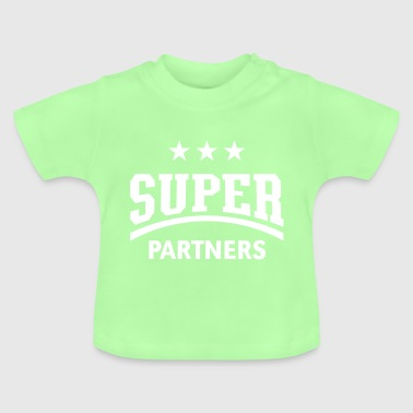 Super Partners - Baby T-Shirt