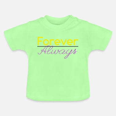 Lila Forever Always bunt - Baby T-Shirt