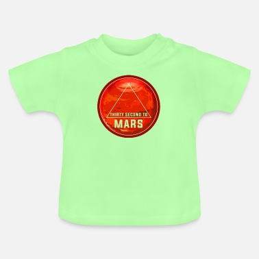 Space Thirty second to mars - Baby T-Shirt