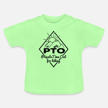Time Out Private Time Out for hiking time-out for hikers - Baby T-Shirt