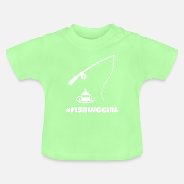 Fishing Girl | Fisherman | Angler | fishing - Baby T-Shirt