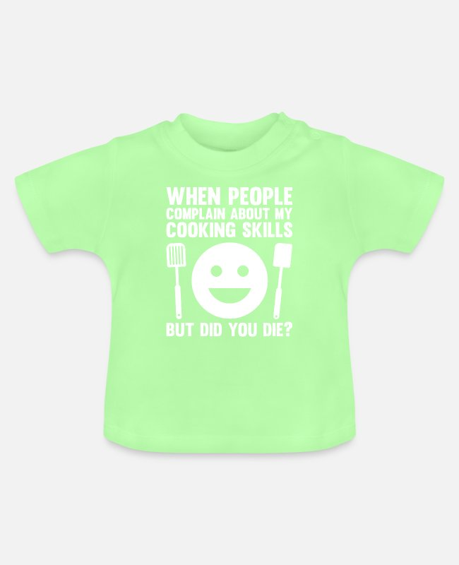 Arbeit Baby T-Shirts - Jokes Cook Cooking Design Quote Complain About Coo - Baby T-Shirt Mintgrün