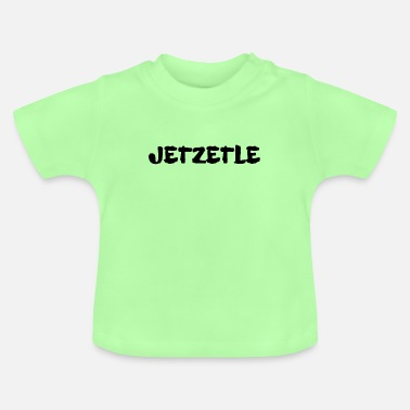 Swabia Jetzetle design for Swabia - Baby T-Shirt