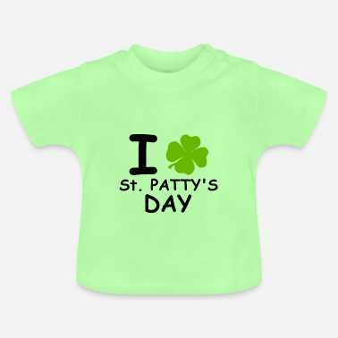 St Patricks Day I st patty's day - Baby T-Shirt