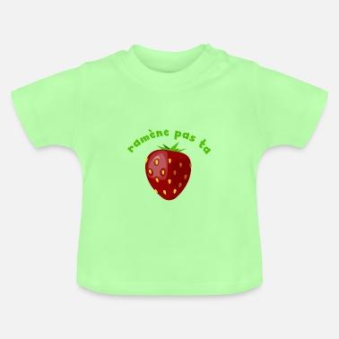 T-shirts Ramene Pas Ta Fraise à commander en ligne   Spreadshirt 7868c81b637