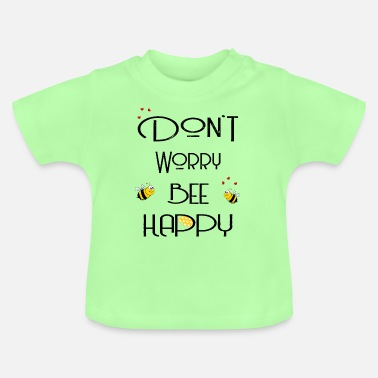Gelb Don't worry bee happy schwarz - Baby T-Shirt