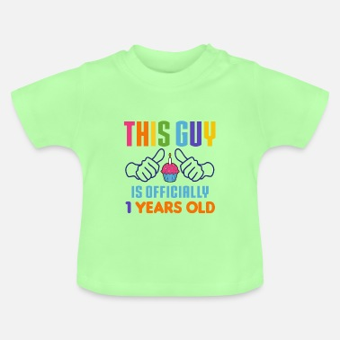 This Guy Officially 1 Years Old This Guy Officially 1 Years Old - Baby T-Shirt