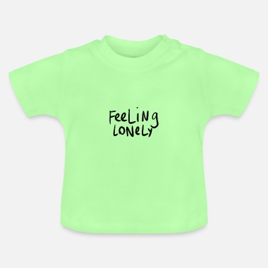 lonely feeling - Baby T-Shirt