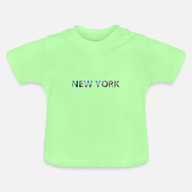 New York new York - Baby T-Shirt