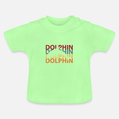 Dolphin Dolphin dolphins - Baby T-Shirt